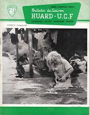Revue industrielle & agricole bulletin de liaison Huard - U. C. F. No 57 1966