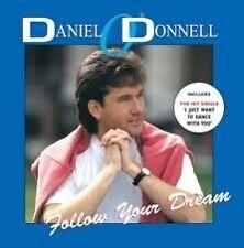 DANIEL ODONNELL Follow Your Dream CD NEW & SEALED