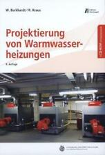 Heizungstechnik / Projektierung von Warmwasserheizungen von Roland Kraus und Wolfgang Burkhardt (2011, Kunststoffeinband)