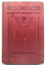 RHYMES OF A ROLLING STONE by Robert W. Service (Hardback, 1918) Antique