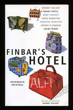 Doyle, Toibin, Enright - Finbar's Hotel SIGNED by ALL