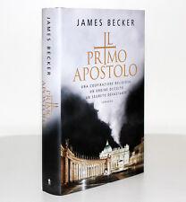 IL PRIMO APOSTOLO. UNA COSPIRAZIONE RELIGIOSA [JAMES BECKER] NORD