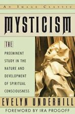 Mysticism: The Preeminent Study in the Nature and Development of Spiritual Co...