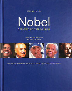 Nobel: A Century of Prize Winners by Worek, Michael