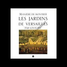 Manière de montrer les jardins par Louis XIV