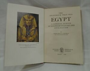 The Splendour that Was Egypt by Margaret Murray 1951 Edition Hardback