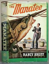 The Manatee by Nancy Bruff 1946 1st ED 2nd Print HC/DJ World Publishing Co