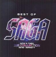 Saga Best De Saga Now & Then la Collection 1987 - Infinity 2015 2-CD Neuf/Scellé