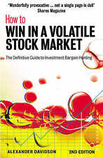 Good, How to Win in a Volatile Stock Market: The Definitive Guide to Investment