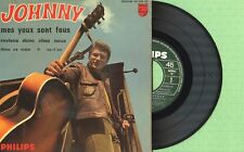 JOHNNY HALLYDAY / Mes yeux sont fous Philips 437 099 BE Press France 1965 EP VG+