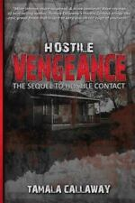 Hostile Vengeance by Tamala Callaway (2013, Paperback)