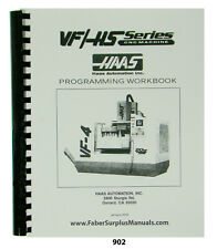 Haas VF & HS  Series CNC Milling Machine Programmers  Manual  *902