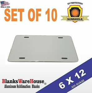 "10 Pieces ALUMINUM LICENSE PLATE SUBLIMATION BLANKS 6""x 12"" / NEW BEST QUALITY*"