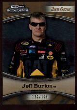 JEFF BURTON /125  2ND GEAR GOLD 2009 PRESS PASS SHOWCASE NASCAR 14 SET BREAK B6