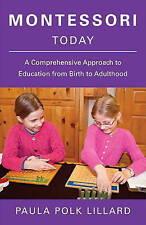 Montessori Today by Paula Polk Lillard (Paperback, 1996)