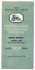 1953 USSR Russian Railway Summer Timetable Moscow-Voronez-Rostov-Baku