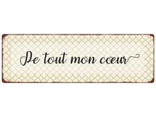 METALLSCHILD Blechschild DE TOUT MON COEUR Von ganzenm Herzen French Türschild