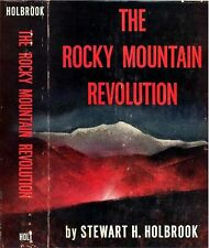 THE ROCKY MOUNTAIN REVOLUTION - Story of The Western Federation of Miners