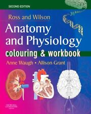 Ross and Wilson's Anatomy and Physiology Colouring and Workbook,Anne Waugh BSc(