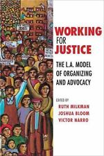 Working for Justice: The L.A. Model of Organizing and Advocacy (Paperback or Sof