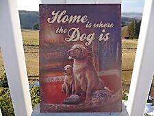 Shabby Blechschild Wandbild Bild Home Is Where The Dog Is Retro Stil 33x25cm NEU