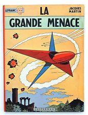 MARTIN. La grande Menace. Lefranc. EO Casterman 1966. NEUF !
