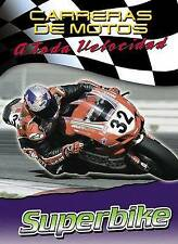 NEW Superbike (Carreras De Motos: a Toda Velocidad) (Spanish Edition)