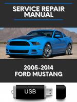 Ford Mustang 2005-2014 Factory Service Repair Manual USB