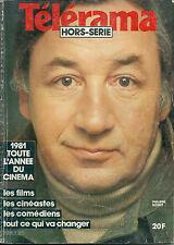 Télérama Hors série 1981 L'année cinéma Philippe Noiret film acteur réalisateur