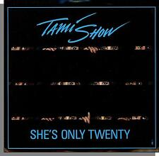 """Tami Show - She's Only 20 - 1987 Promo Chrysalis 7"""" 45 RPM Single!"""