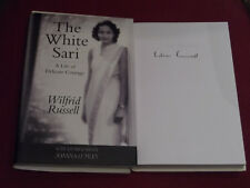 *Signed* WILFRID RUSSELL 'The White Sari: A Life of Delicate Courage' HB 1st VGC