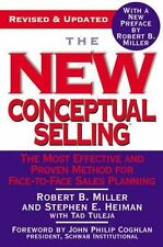 The New Conceptual Selling : The Most Effective and Proven Method for...