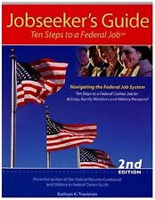Ten Steps to a Federal Job, Jobseekers Guide 2nd