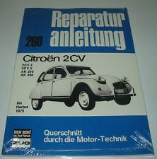 Reparaturanleitung Citroen 2CV / 2CV 4 / 2CV 6 / AK 250 / AK 400 / Ente bis 1975