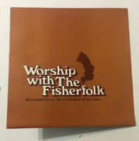 Worship With The Fisherfolk Live At Cathedral Of The Isles 1978 Christian Folk