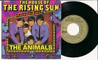 THE ANIMALS 45 TOURS FRANCE-BELGIUM THE HOUSE OF THE RISING SUN