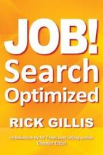Job! Learn How to Find Your Next Job in 1 Day~Rick Gillis~Paperback Book~Resume