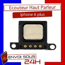 ECOUTEUR INTERNE HAUT PARLEUR HP POUR IPHONE 6 plus