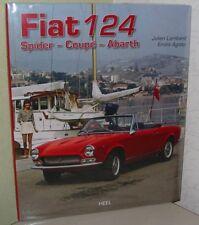 Bildband Fiat 124 Spider - Coupe - Abarth Julien Lombard Emilio Agiato Buch NEU