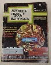 Practical Electronic Projects for Model Railroaders by Peter Thorne