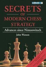 Secrets of Modern Chess Strategy by John Watson (1999, Paperback)