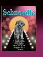 Schnoodle by Bobrowsky, Carol