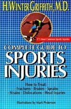 Complete Guide to Sports Injuries: How to Treat--Fractures