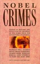 Nobel Crimes: Stories of Mystery and Detection by Winners of the Nobel Prize for