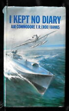 SIGNED Ded. Air Commodore F.R.(Rod) Banks-I Kept No Diary 1st Edition VG/G