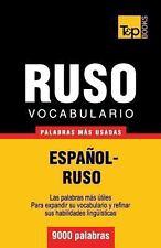 Vocabulario Español-Ruso - 9000 Palabras Más Usadas by Andrey Taranov (2013,...