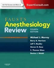 Faust's Anesthesiology Review by Jeff T. Mueller, C. Thomas Wass, Denise J. Wede