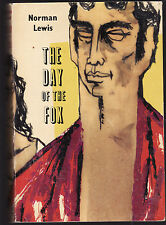 NORMAN LEWIS - THE DAY OF THE FOX   FIRST EDITION