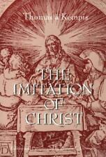The Imitation of Christ: Paraphrased by Thomas a Kempis