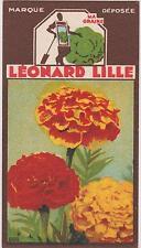 BON POINT PUBLICITAIRE LEONARD LILLE/ LYON GRAINES POTAGERES/FLEUR OEILLET